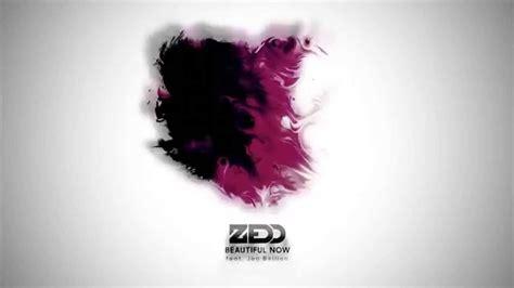 zedd beautiful now lyrics izlesene com zedd beautiful now ft jon bellion lyrics 歌詞翻譯 咦 鳥人路線