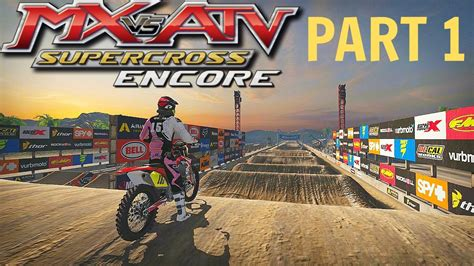 mx vs atv motocross mx vs atv supercross encore gameplay walkthrough part