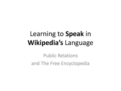 how soon is now wikipedia the free encyclopedia file learning to speak in wikipedia s language public