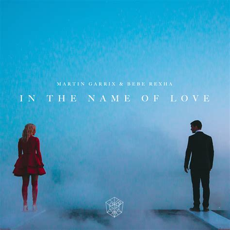martin garrix x bebe rexha in the name of love by xdaydreaminx on