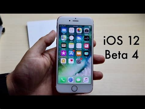 ios 12 beta 4 on iphone 6s review