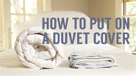 how to put duvet cover how to put on a duvet cover in seconds youtube