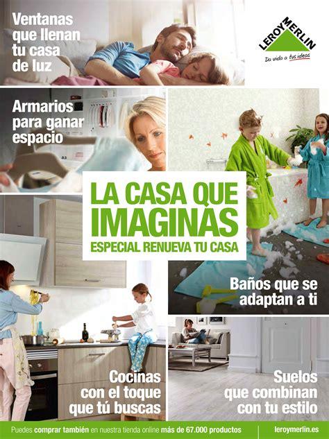 catalogo decoracion casa cat 225 logo leroy merl 237 n 2016 la casa que imaginas