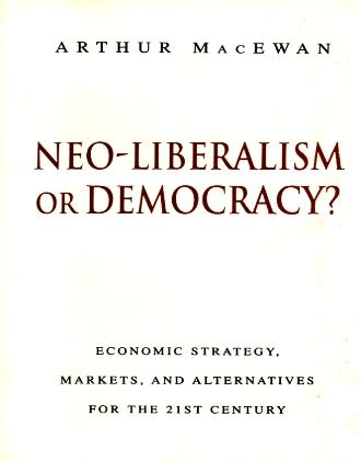 country strategy for 21st century democracy books neo liberalism or democracy economic strategy markets