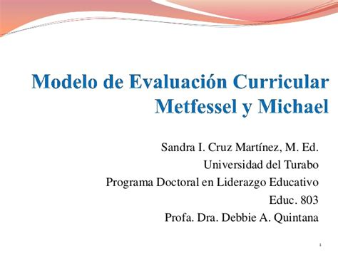 Modelo Curricular De Manuel Castro Pereira Presentaci 243 N Modelo De Evaluaci 243 N Curricular Metfessel Y Michael Por