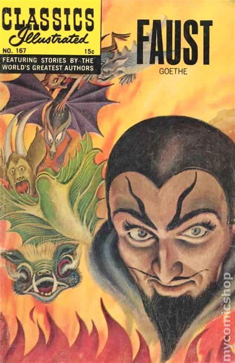 faust books classics illustrated 167 faust 1962 comic books