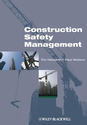 Mba In Healthare Management And Safety by Wiley Construction Safety Management Tim Howarth Paul