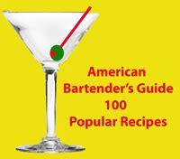 top 100 bar drinks 100 most popular drinks barschool com