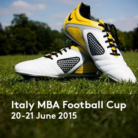 Mba Cup by Pronti Per Il Torneo Italy Mba Football Cup 2015 Luiss