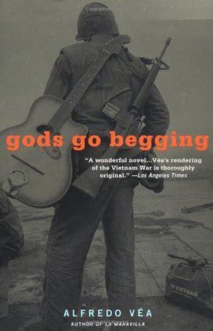Gods Go Begging gods go begging by alfredo v 233 a reviews discussion