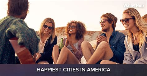 happiest places to live in the us 2018 s happiest cities in america