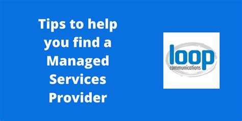 8 Tips To Help You 8 Tips To Help You Find A Managed Services Provider