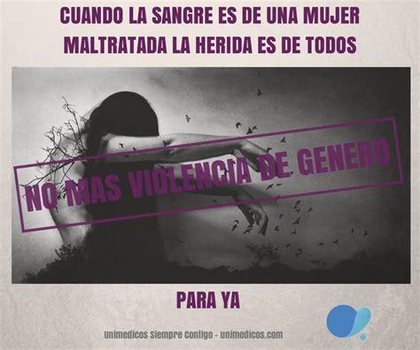imagenes con frases sobre violencia de genero frases que fomentan la violencia de g 233 nero para