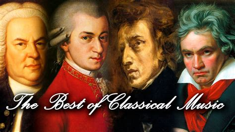 musica classica best the best of classical mozart beethoven bach