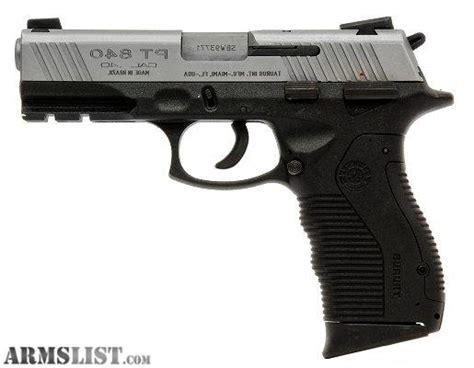 Taurus Pt 840 40s W armslist for sale taurus pt840 ss 40 s w