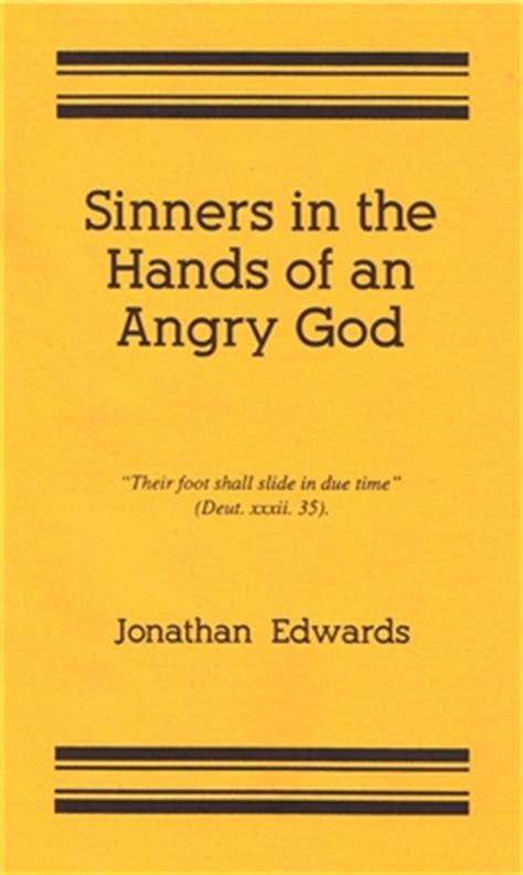 sinners in the of an angry god books sinners in the of an angry god