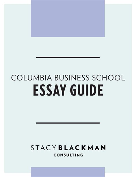 Columbia Mba Admissions Statistics by Columbia Business School Essay Guide Blackman