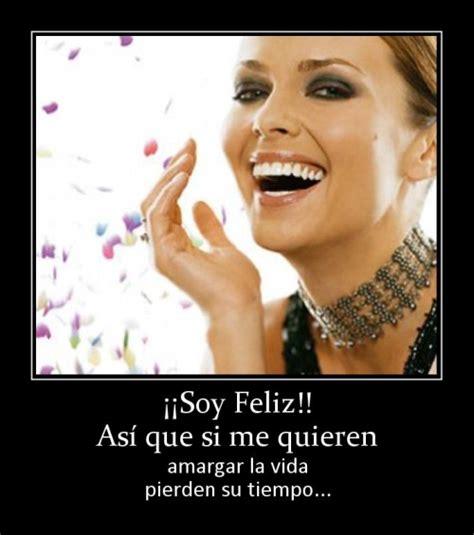 soy feliz no me yo soy feliz