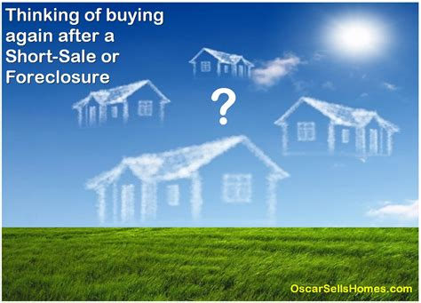 buying a house short sale wait period to buy after short sale foreclosure or bankruptcy