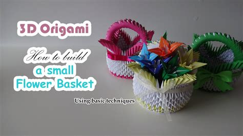 How To Make Origami Flower Basket - 3d origami flower basket using basic