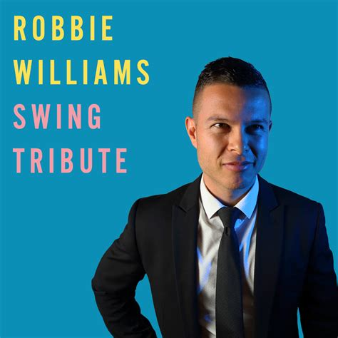 swing robbie williams robbie williams swing tribute show bp entertainment