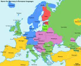 German Map Of Europe by The Name For Quot Germany Quot In Various European Languages