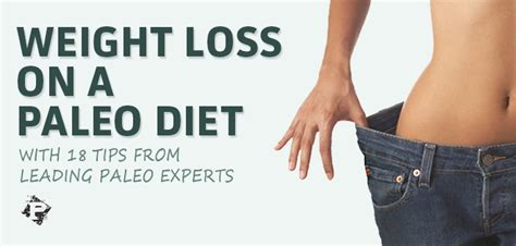 weight loss on paleo weight loss on a paleo diet 18 expert tips