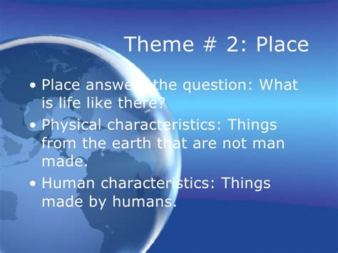 themes of geography place five themes of geography