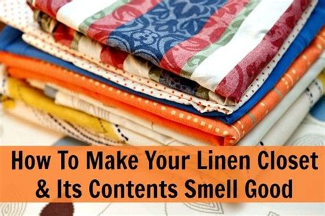 What To Put In Closet To Smell make your linen closet smell clean it bedrooms and