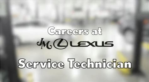 jm lexus careers automotive service technicians