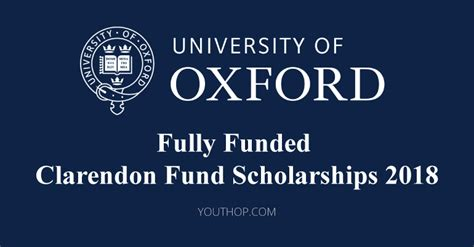 Fully Funded Mba Programs by Fully Funded Clarendon Fund Scholarships 2018 At