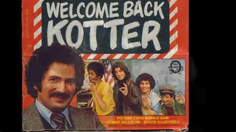 theme song welcome back kotter welcome back kotter john sabastian of the lovin spoonful