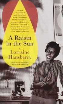 the central theme of a raisin in the sun is what we read an 8th grade overview mz london