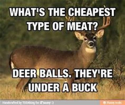 Deer Meme - 25 of the best hunting memes of all time gohunt