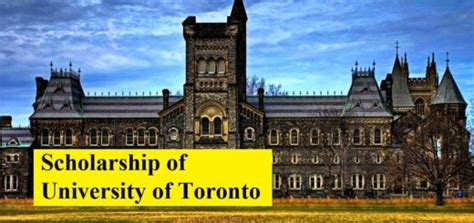 Fees Of Mba In Of Toronto by Scholarship In Of Toronto Scholarshipcare
