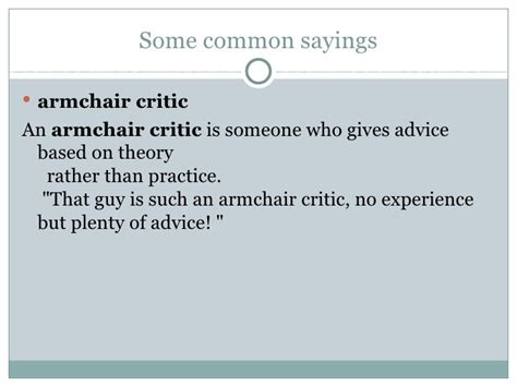 armchair critic personality idioms