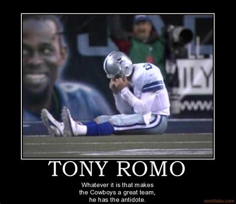 Funny Tony Romo Memes - hahahahahaha cowboys suck demotivational posters