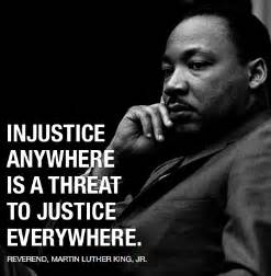 Injustice Anywhere Is A Threat To Justice Everywhere Essay by Injustice Anywhere Is A Threat To Justice Everywhere