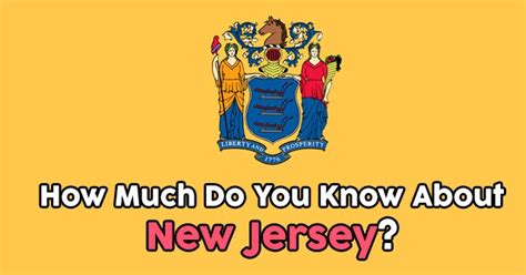 how much does a nj how much do you know about new jersey quizpug