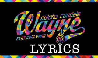 candela lyrics culcha candela wayne official lyric