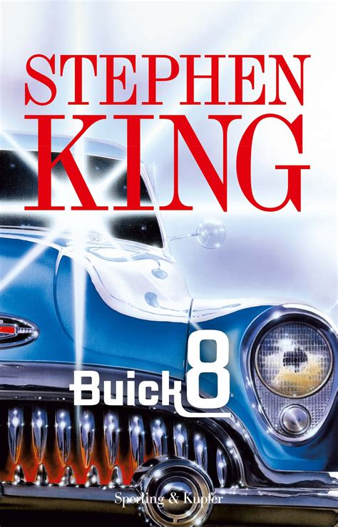 libro from a buick 8 buick 8 stephen king sperling kupfer 2003 barneypanofsky