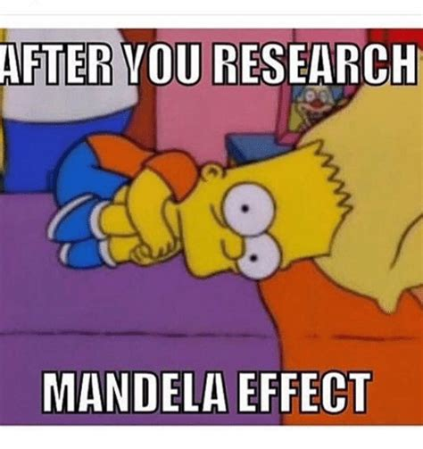 Meme Effect - after youresearch mandela effect meme on sizzle