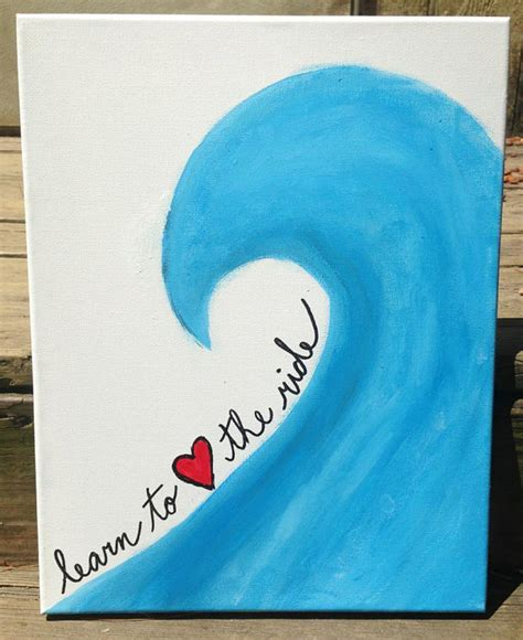 ideas to paint canvas painting learn to love the ride
