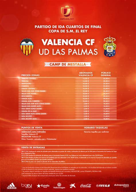 entradas para el valencia cf precios entradas las palmas copa noticias valencia cf