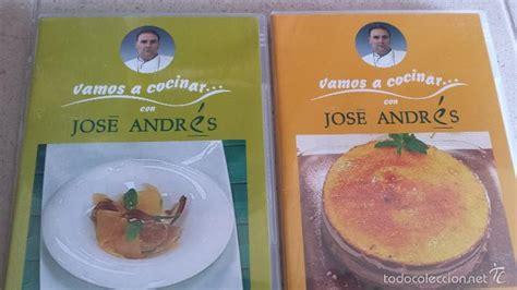 recetas de cocina de jose andres vamos a cocinar con jose andres 26 dvd colecci comprar