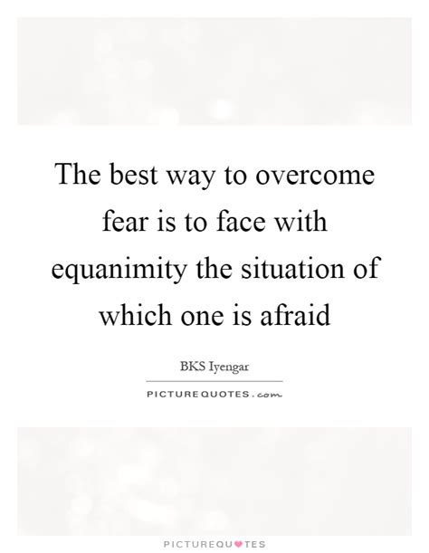 the best way to overcome anxiety is to do nothing a blog equanimity quotes equanimity sayings equanimity