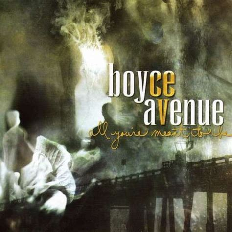 download mp3 album boyce avenue all you re meant to be boyce avenue