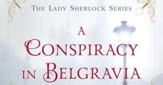 a conspiracy in belgravia the sherlock series angieville