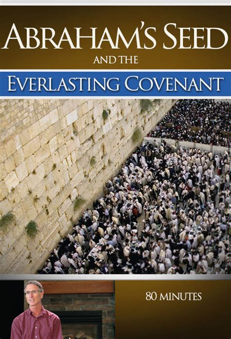 the covenant and abraham s promise seed the lost sheep of israel in america books abraham s seed the everlasting covenant audio file