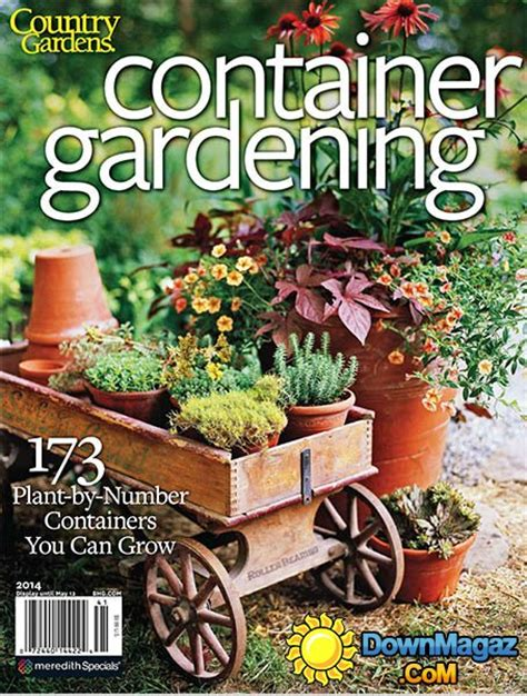 better homes and gardens containers better homes and gardens container gardening 2014